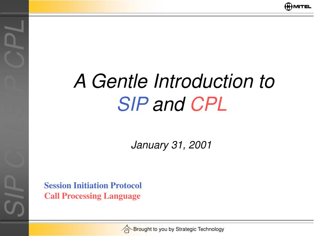 a gentle introduction to sip and cpl january 31 2001 l.