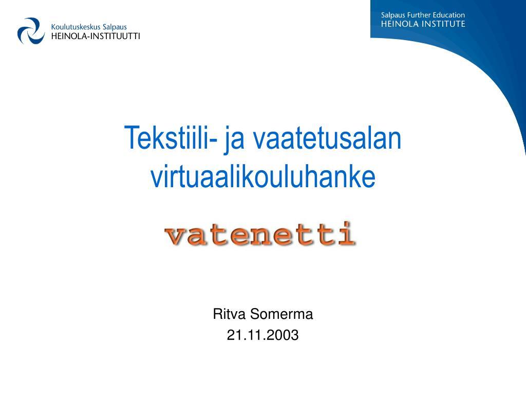 tekstiili ja vaatetusalan virtuaalikouluhanke l.