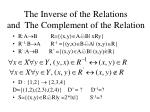 the inverse of the relations and the complement of the relation