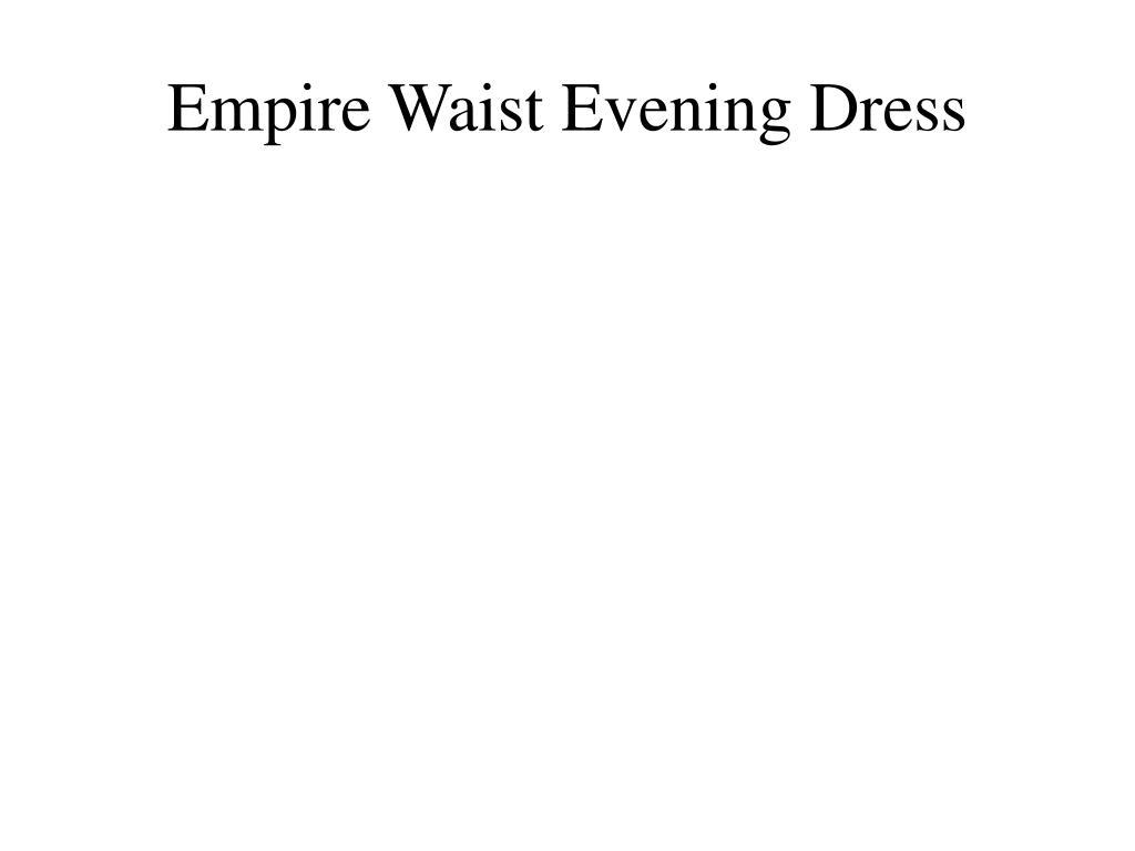 empire waist evening dress l.