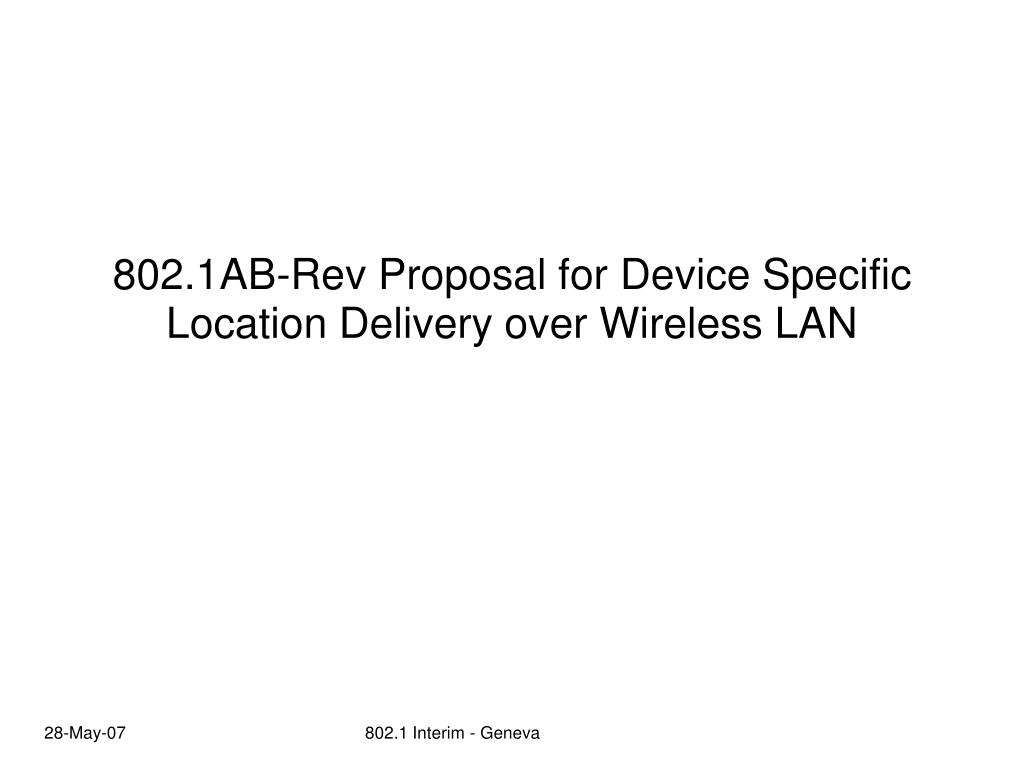 802 1ab rev proposal for device specific location delivery over wireless lan l.