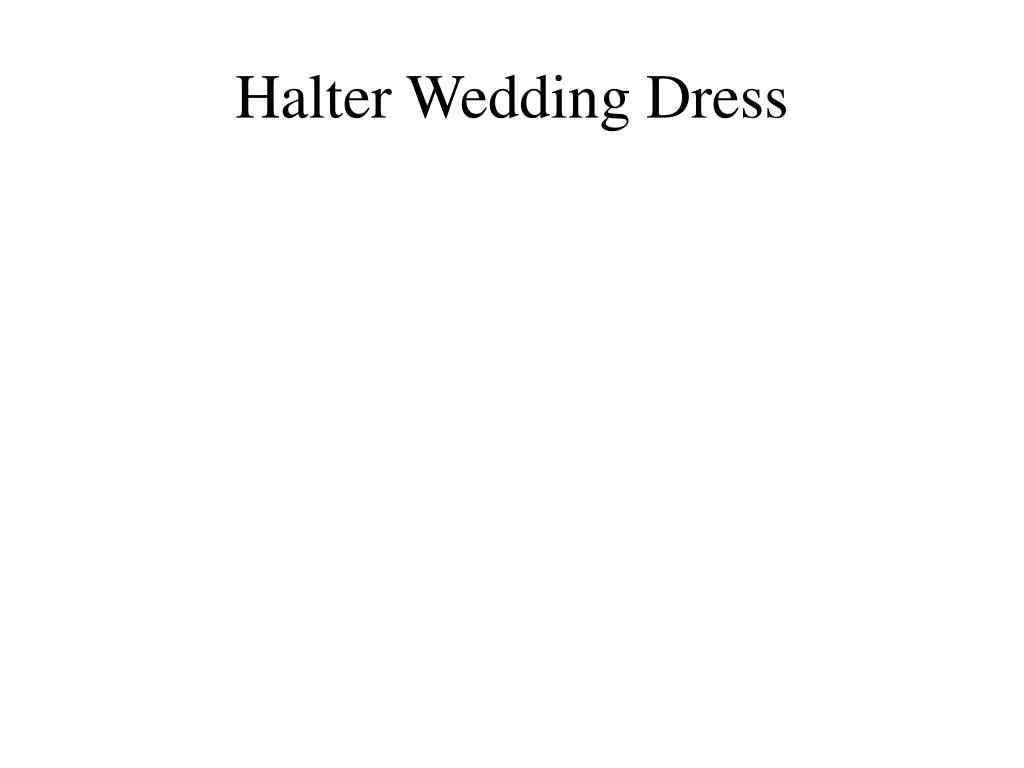 halter wedding dress l.