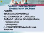 magneettisairaalan idea sovellettuna suomeen