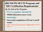 jhu mcps set it program and md certification requirements