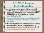 jhu mmd program pre co requisites