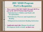 jhu mmd program pre co requisites12