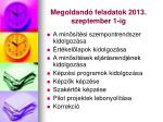 megoldand feladatok 2013 szeptember 1 ig