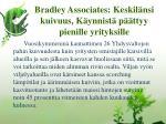 bradley associates keskil nsi kuivuus k ynnist p ttyy pienille yrityksille