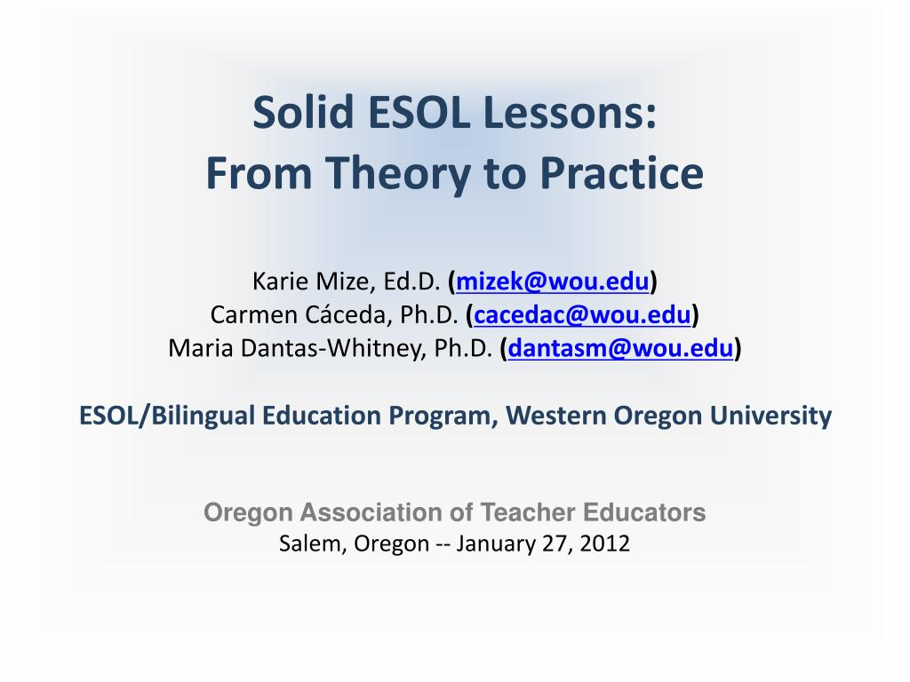 solid esol lessons from theory to practice l.