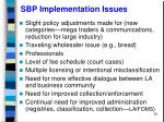 sbp implementation issues