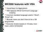 mx2000 features with vba