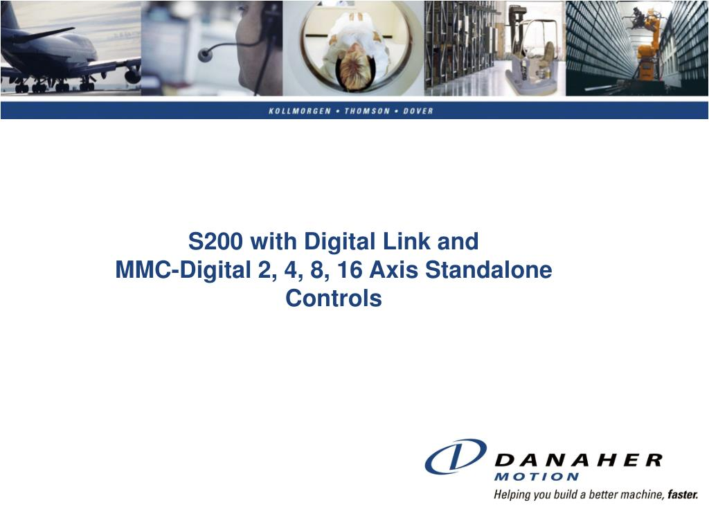 s200 with digital link and mmc digital 2 4 8 16 axis standalone controls l.