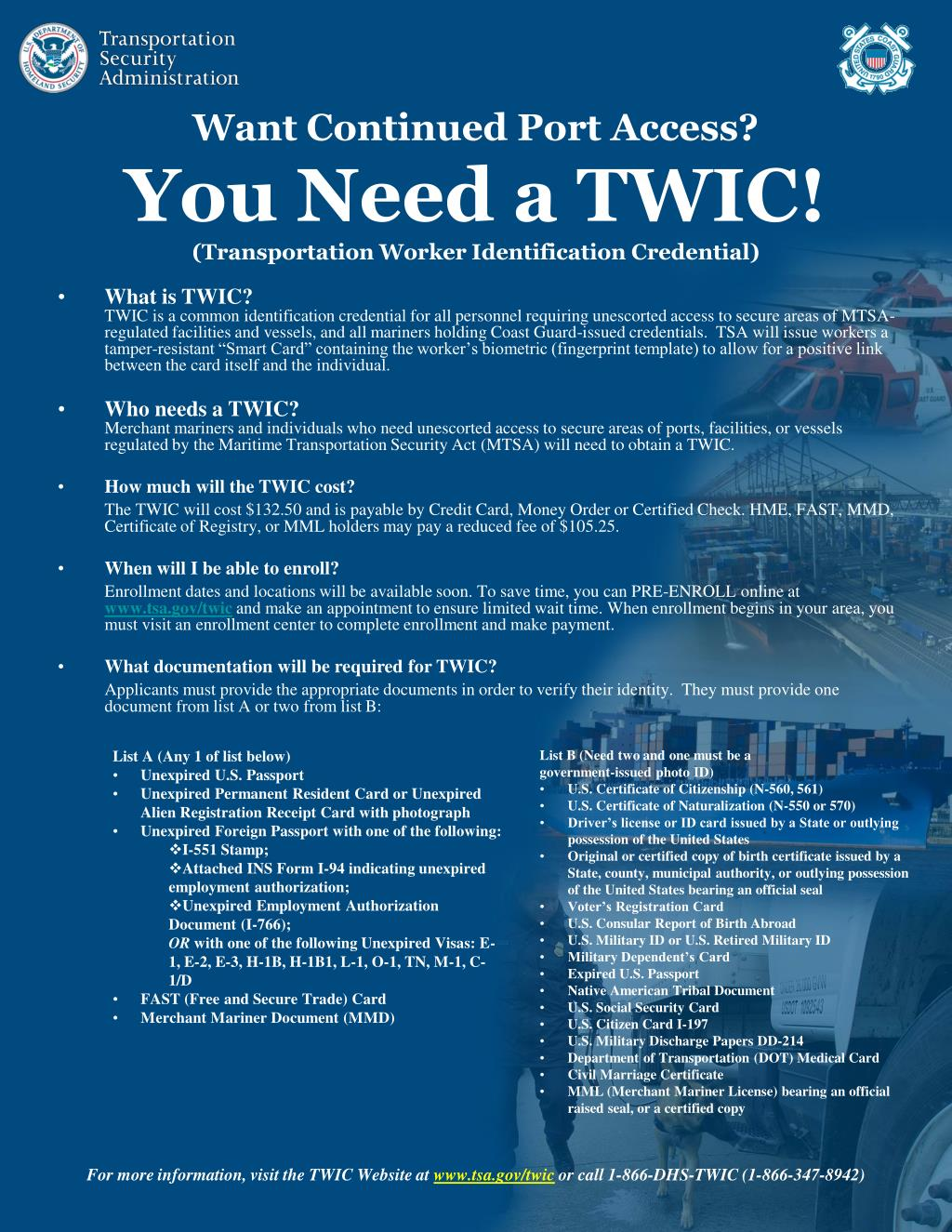 want continued port access you need a twic transportation worker identification credential l.