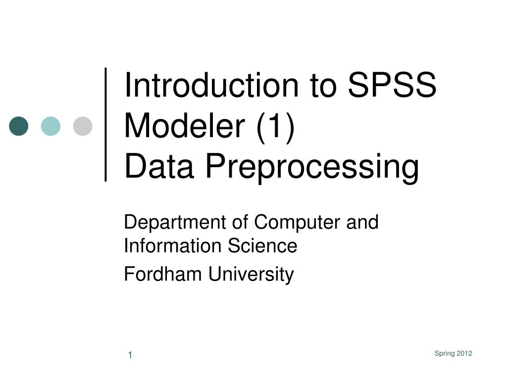 introduction to spss modeler 1 data preprocessing l.