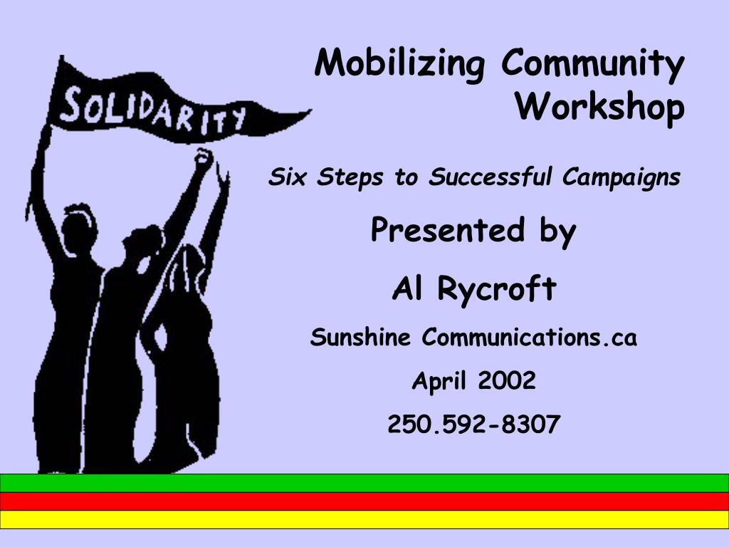 mobilizing community workshop l.