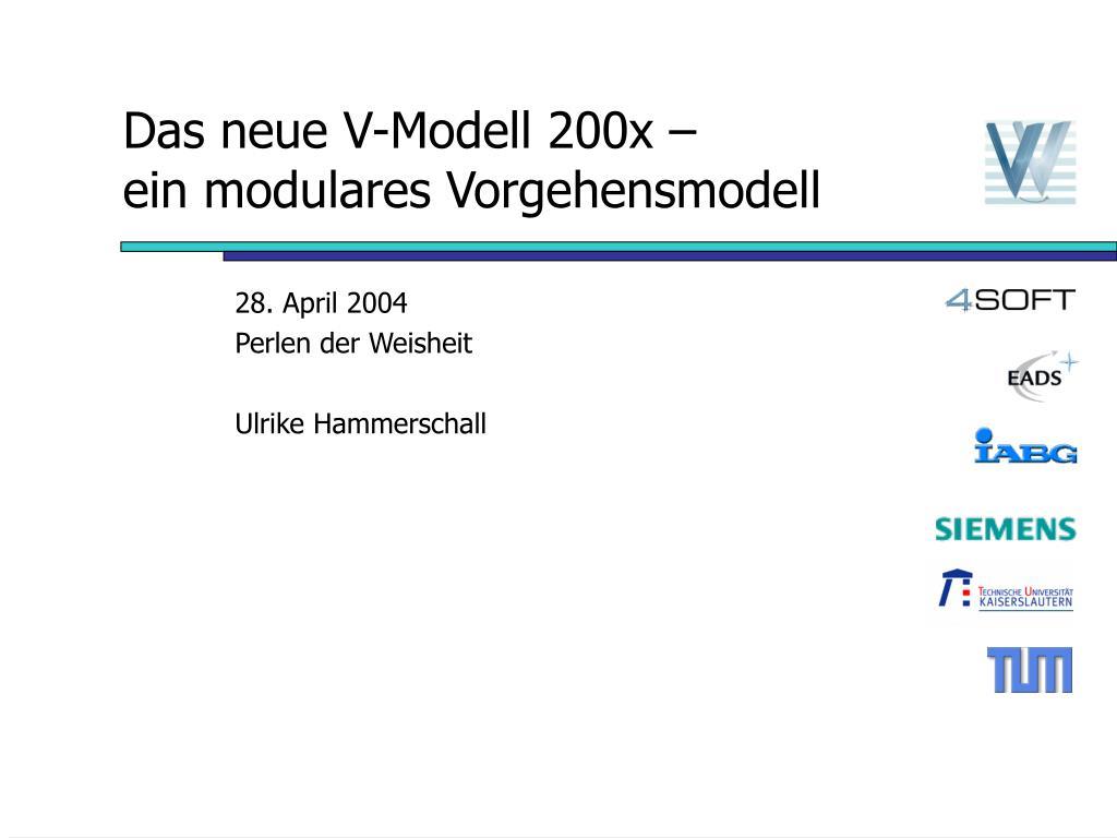 das neue v modell 200x ein modulares vorgehensmodell l.