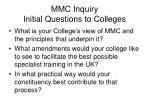 mmc inquiry initial questions to colleges