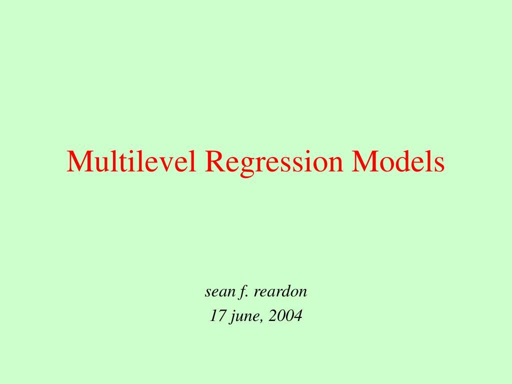 multilevel regression models l.