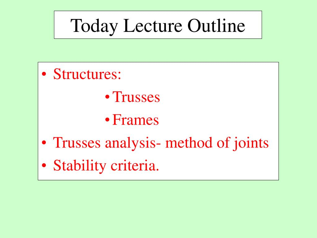 Today Lecture Outline