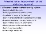 reasons for an improvement of the statistical system i