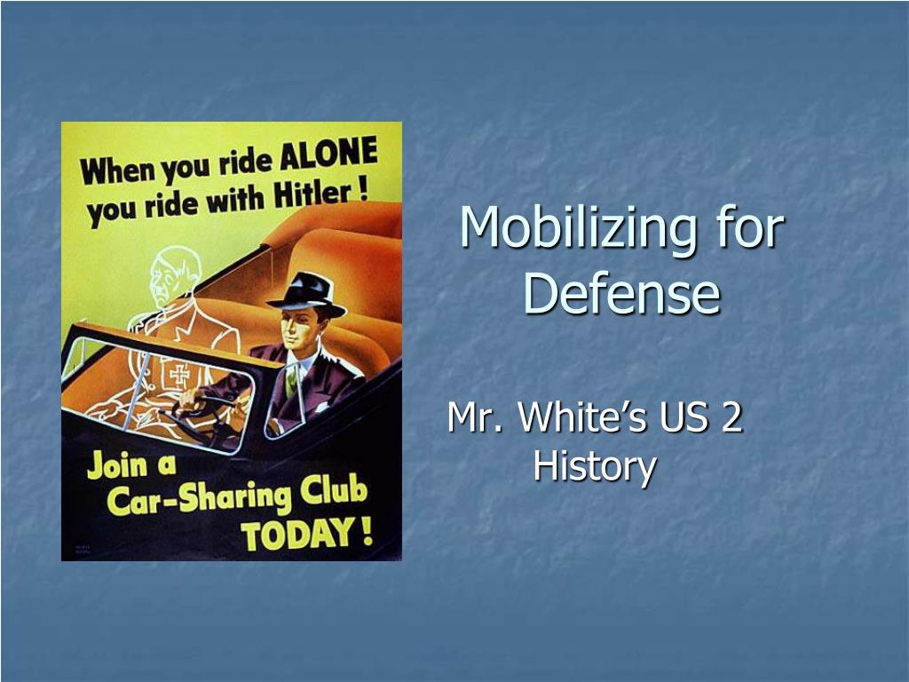 mobilizing for defense l.