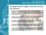existing student support services among the partners