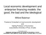 local economic development and enterprise financing models the good the bad and the ideological