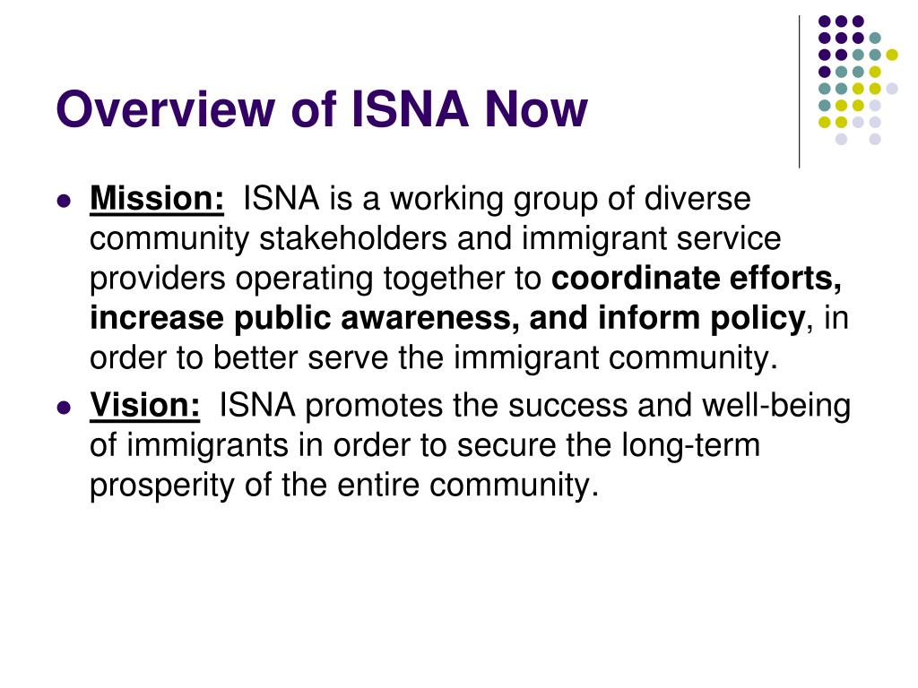 Overview of ISNA Now