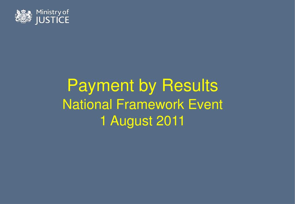 payment by results national framework event 1 august 2011 l.