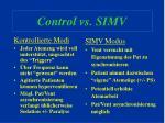 control vs simv