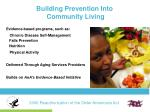 building prevention into community living