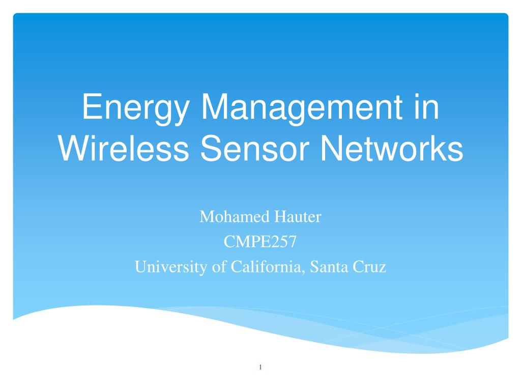 energy m anagement in wireless sensor networks l.