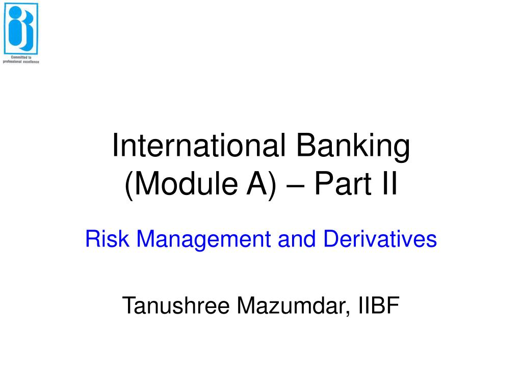 international banking module a part ii l.