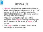 options 1