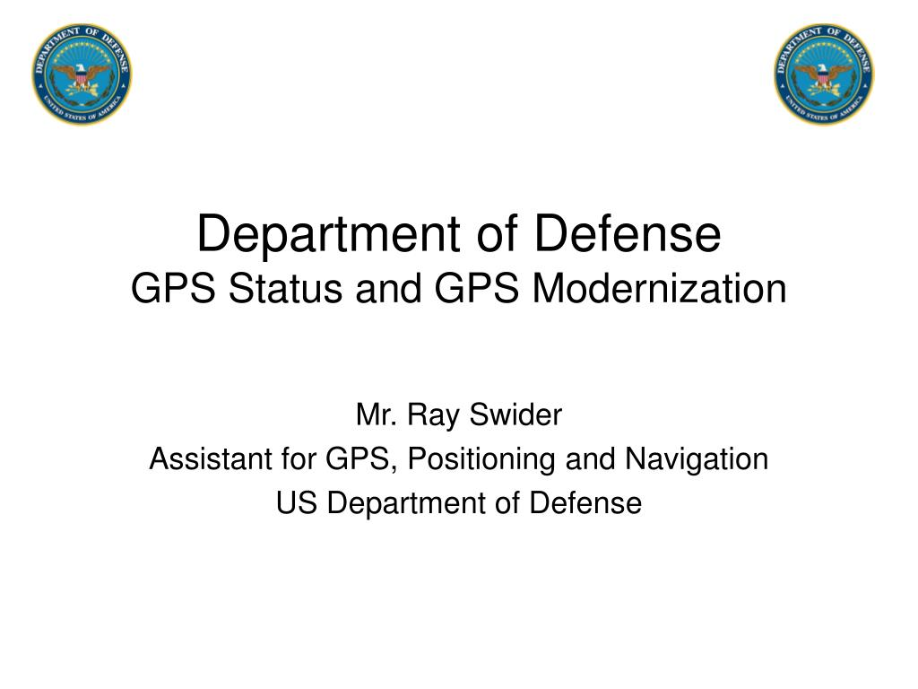 department of defense gps status and gps modernization l.