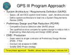 gps iii program approach