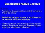 mecanismos pasivo y activo