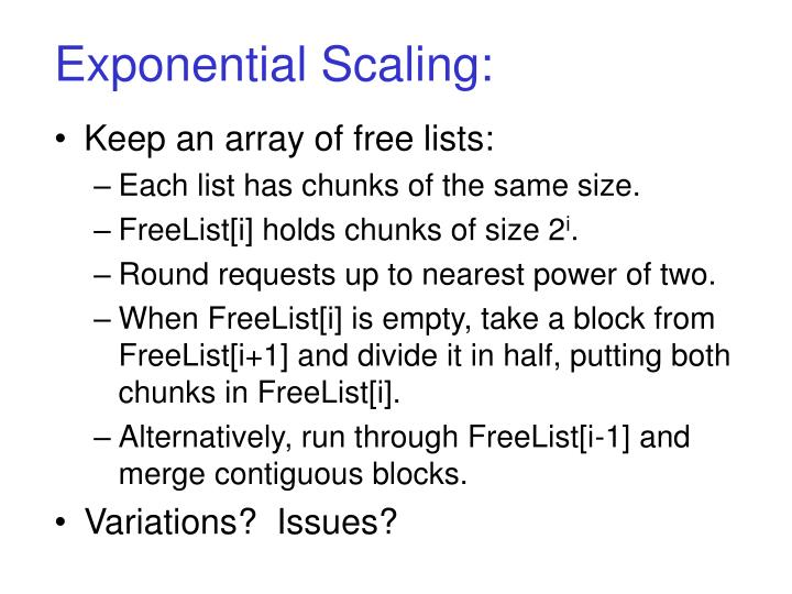 Exponential Scaling: