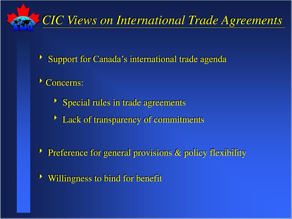 CIC Views on International Trade Agreements