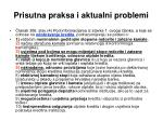 prisutna praksa i aktualni problemi7