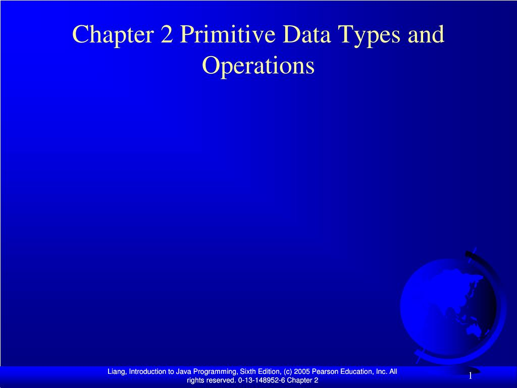 chapter 2 primitive data types and operations l.