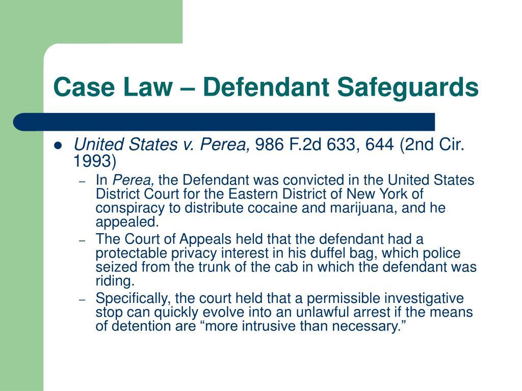 Case Law – Defendant Safeguards