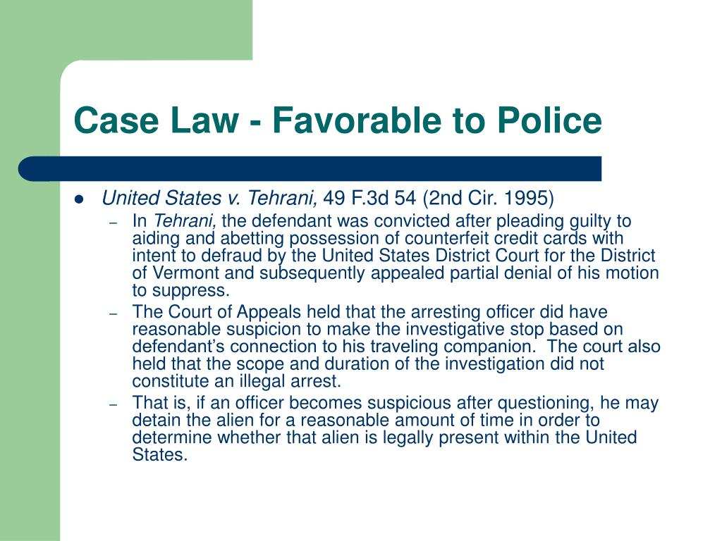 Case Law - Favorable to Police