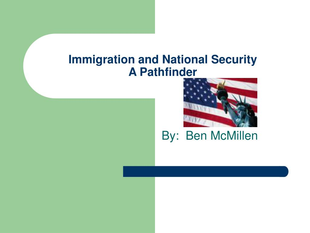 immigration and national security a pathfinder l.