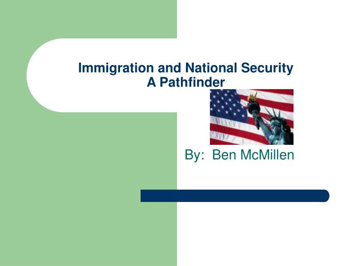 Immigration and national security a pathfinder