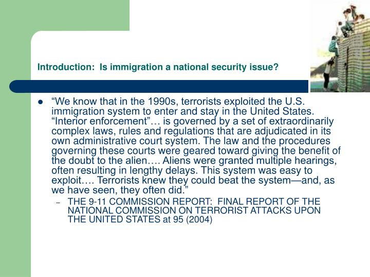 Introduction is immigration a national security issue