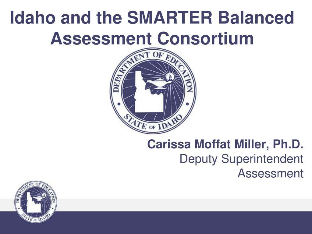 idaho and the smarter balanced assessment consortium l.
