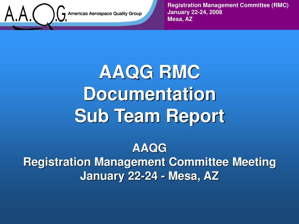 aaqg rmc documentation sub team report l.