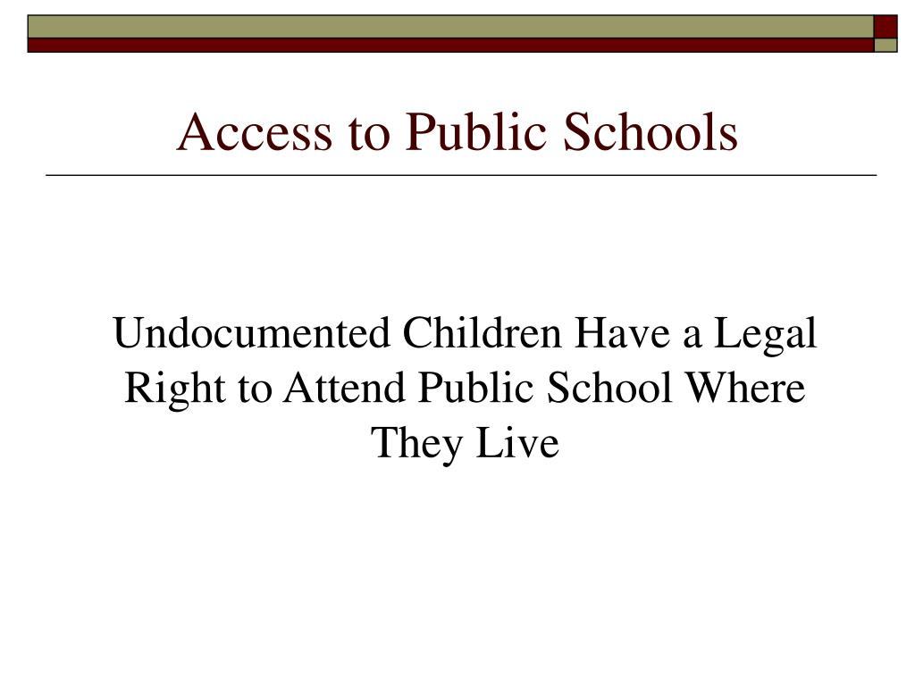 Access to Public Schools