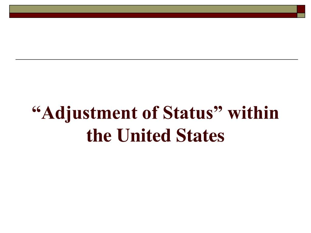 """""""Adjustment of Status"""" within the United States"""